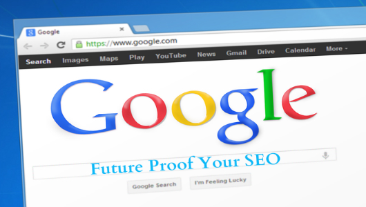 future proof your seo in 2017